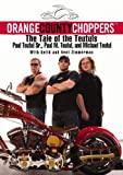 img - for Orange County Choppers (TM): The Tale of the Teutuls book / textbook / text book