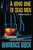 A Long Line of Dead Men (Matthew Scudder) (Volume 12)