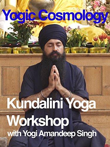 Yogic Cosmology: Kundalini Yoga Workshop with Yogi Amandeep