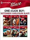 img - for One-Click Buy: September Harlequin Blaze: Kidnapped!\My Secret Life\Overexposed\Swept Away\Shiver and Spice\The Naked Truth (Forbidden Fantasies) book / textbook / text book