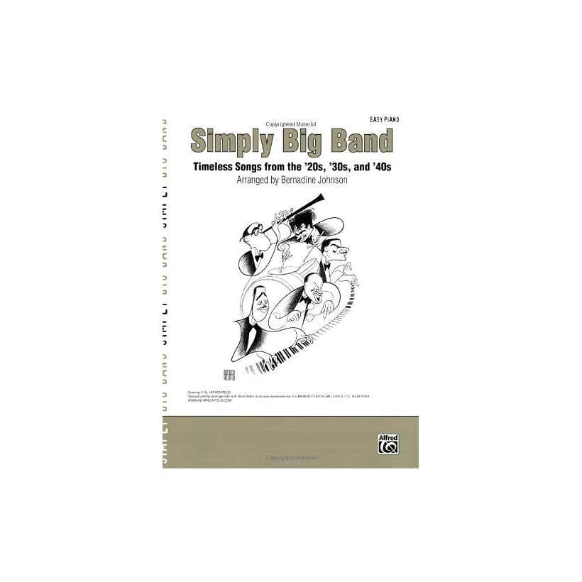 Big Band Timeless Songs from the 20s, 30s and 40s [Paperback