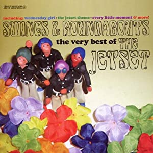 Swings & Roundabouts - The Very Best Of The Jetset