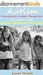 Autism: Parenting an Autistic Teenage...