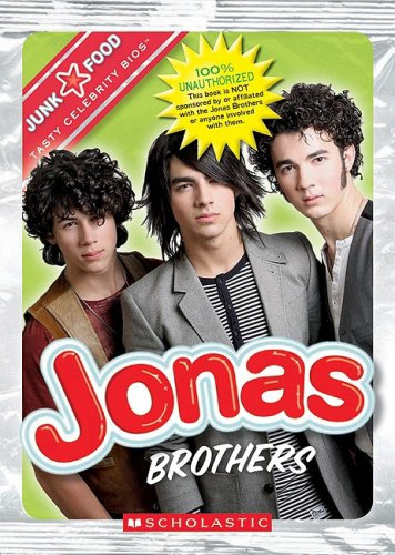 Jonas Brothers (Junk Food: Tasty Celebrity Bios), Maggie Marron