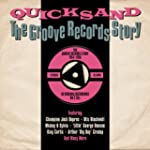 Quicksand / Groove Records Story 1954...