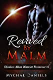 Revived By Malm: Olodian Alien Warrior Romance (English Edition)