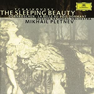 Tchaikovsky: The Sleeping Beauty, Op. 66 / Pletnev, Russian National Orchestra