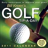 Bill Kroen's Golf Tip-A-Day 2011 Day-to-Day Calendar Reviews