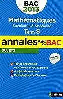 ANNALES BAC 2013 MATHS S SPE &