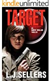 The Target: (An Agent Dallas Thriller)