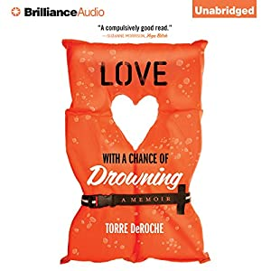Love with a Chance of Drowning Audiobook