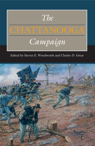 The Chattanooga Campaign (Civil War Campaigns in the Heartland)