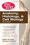 img - for Anatomy, Histology, and Cell Biology PreTest  Self-Assessment and Review, Third Edition (PreTest Basic Science) book / textbook / text book