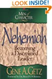Nehemiah : Becoming a Disciplined Leader (Men of Character)