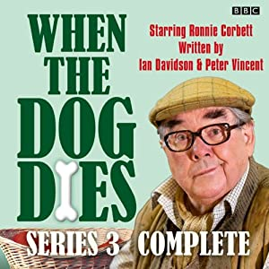 When the Dog Dies: Complete Series 3 Audiobook