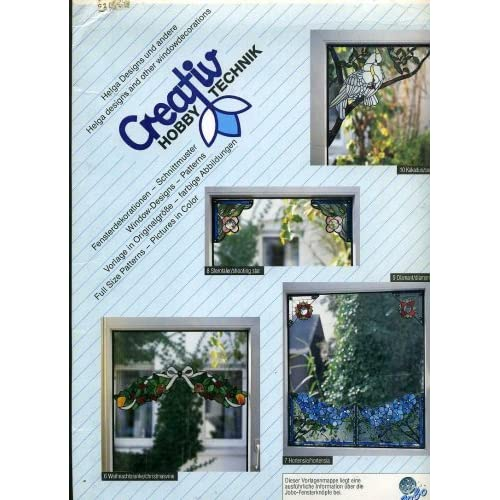 Creativ Hobby Technik Helga Designs and Other Window Decorations