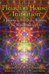 Pleiadian House Of Initiation, The