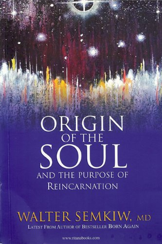 Origin of the Soul and the Purpose of Reincarnation with Past Lives of Jesus096631283X