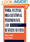 Work Culture, Organizational Performance, and Business Success: Measurement and Management