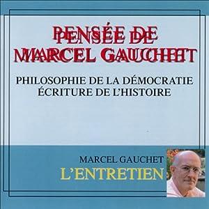 Pensée de Marcel Gauchet Discours