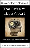 img - for The Case of Little Albert (Psychology Classics Book 1) book / textbook / text book