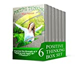 Positive Thinking  Box Set: Find Out How to Feel Happier and Become More Successful (Positive thinking, positive thinking tips, positive mindset)
