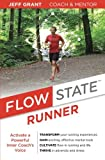 img - for Flow State Runner: Activate a Powerful Inner Coach's Voice book / textbook / text book