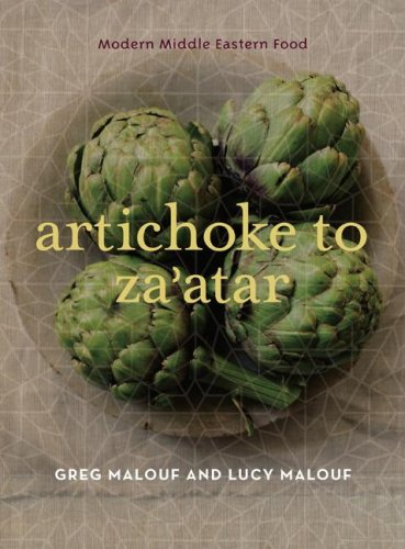 Artichoke to Za'atar: Modern Middle Eastern Food