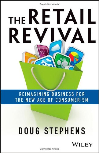 the-retail-revival-reimagining-business-for-the-new-age-of-consumerism