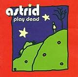 Play Dead Astrid