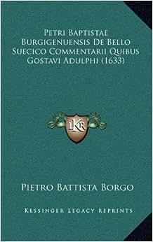 Edition): Pietro Battista Borgo: 9781166363673: Amazon.com: Books