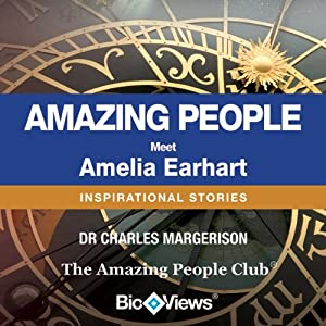 Meet Amelia Earhart: Inspirational Stories | [Charles Margerison]