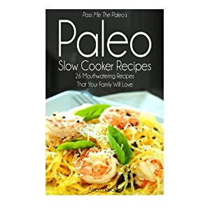 Pass Me The Paleo's Paleo Livre en Ligne - Telecharger Ebook