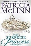 The Surprise Princess (The Wedding Series Book 6)