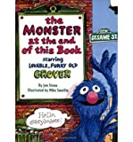 img - for The Monster at the End of This Book: Sesame Street: Starring Lovable, Furry Old Grover (Big Bird's Favorites Board Books) (Board book) - Common book / textbook / text book