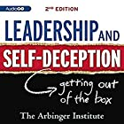 Leadership and Self-Deception: Second Edition Hörbuch von  Arbinger Institute Gesprochen von: William Dufris