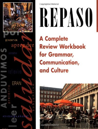 Repaso: A Complete Review Workbook for Grammar, Communication, and Culture, Student Workbook (Rusian: Face to Face)