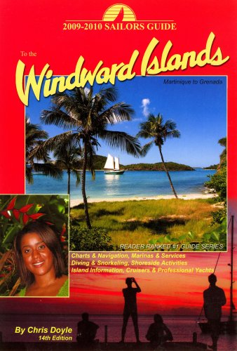 2009-2010 Sailors Guide to the Windward Islands: Martinique to Grenada