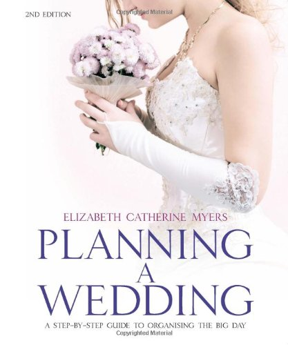 Planning a Wedding: A Step-by-step Guide to Organising the Big Day