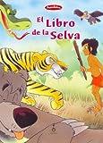 El Libro de La Selva (Spanish Edition)
