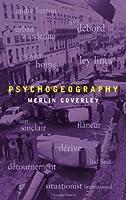 Psychogeography (Pocket Essentials)