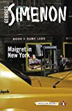 img - for Maigret in New York (Penguin Classics: Inspector Maigret) book / textbook / text book