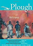 img - for Plough Quarterly No. 6: Witness book / textbook / text book