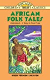 African Folk Tales (Dover Childrens Thrift Classics)