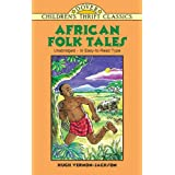 African Folk Tales (Children's Thrift Classics)by Hugh Vernon-Jackson