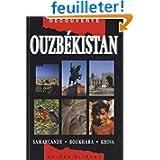 Ouzbékistan : Samarcande - Boukhara - Khiva