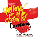 Yellow Is the Colour of Longing | K. R. Meera
