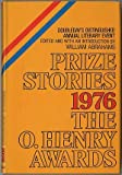 Prize Stories 1976: The O'Henry Awards (0385008295) by Abrahams, William