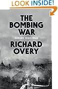 The Bombing War: Europe 1939-1945