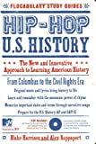 img - for Hip-Hop U.S. History: The New and Innovative Approach to Learning American History (Flocabulary Study Guides) book / textbook / text book